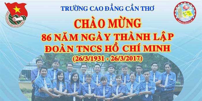 Ngày thành lập Đoàn TNCS Hồ Chí Minh 26-3-2017